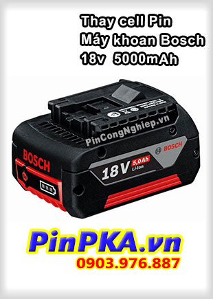 Thay Cell Pin Máy Khoan Bosch 18v 5000mAh