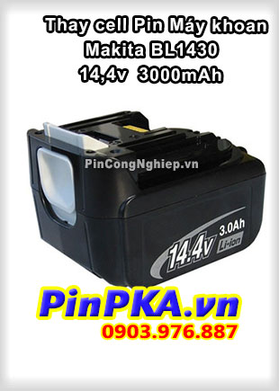 Thay Cell Pin Máy Khoan Makita BL1430 14,4v 3000mAh